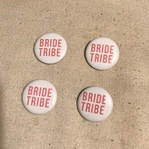 BRIDE TRIBE Pins {FREE ADD ON ITEM}